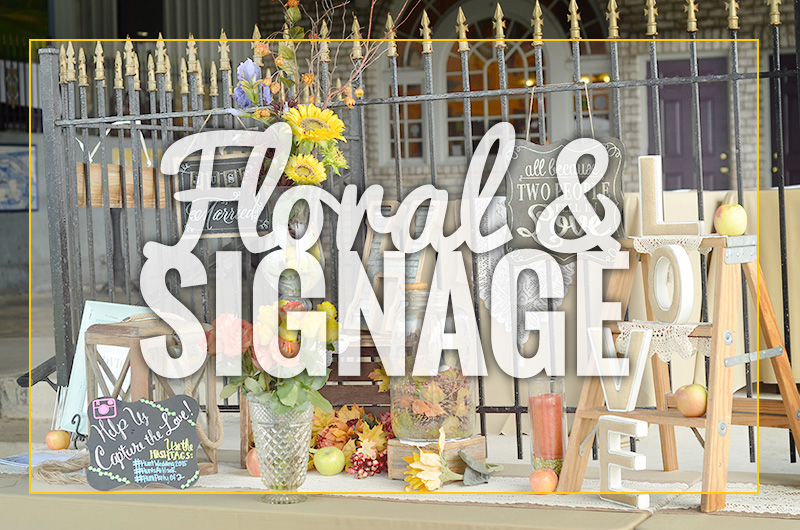 Special Event Floral Decor and Signage